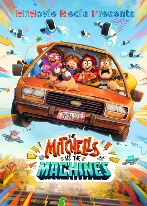 دانلود فیلم The Mitchells vs. the Machines 2021